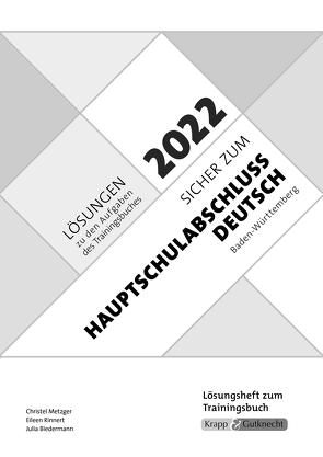 Sicher zum Hauptschulabschluss Deutsch Baden-Württemberg 2022 von Metzger,  Christel, Rinnert,  Eileen, Verlag GmbH,  Krapp & Gutknecht