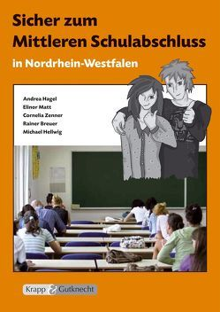 Sicher zum Mittleren Schulabschluss, NRW – Deutsch von Matt,  Elinor, Zenner,  Cornelia