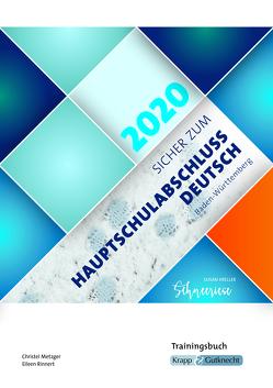 Sicher zum Hauptschulabschluss Deutsch Baden-Württemberg 2020 – Schneeriese von Metzger,  Christel, Rinnert,  Eileen, Verlag GmbH,  Krapp & Gutknecht