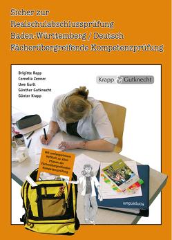 Sicher zur Realschulabschlussprüfung Deutsch von Gurlt,  Uwe, Gutknecht,  Günther, Krapp,  Günter, Verlag GmbH,  Krapp & Gutknecht, Zenner,  Cornelia