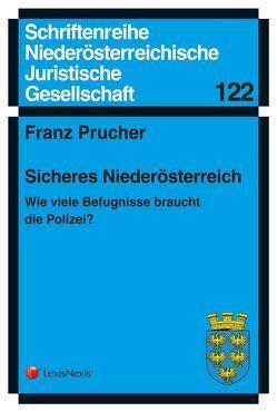 Sicheres Niederösterreich von Prucher,  Franz