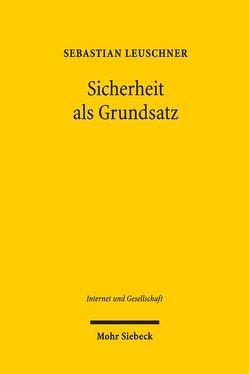 Sicherheit als Grundsatz von Leuschner,  Sebastian
