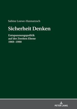 Sicherheit Denken von Loewe-Hannatzsch,  Sabine