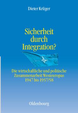 Sicherheit durch Integration? von Krüger,  Dieter