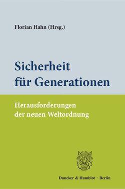 Sicherheit für Generationen. von Hahn,  Florian