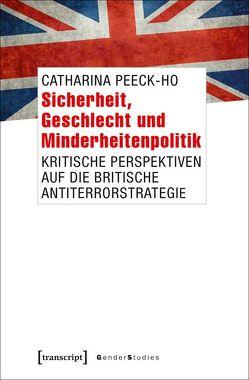 Sicherheit, Geschlecht und Minderheitenpolitik von Peeck-Ho,  Catharina