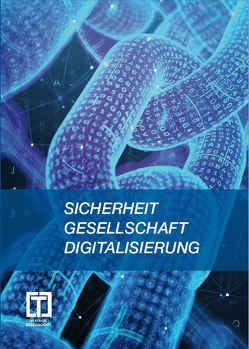 Sicherheit – Gesellschaft – Digitalisierung von Calaminus,  Günter