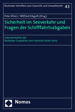 Sicherheit im Seeverkehr und Fragen der Schifffahrtsabgaben von Ehlers,  Peter, Erbguth,  Wilfried