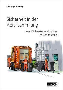 Sicherheit in der Abfallsammlung von Benning,  Christoph