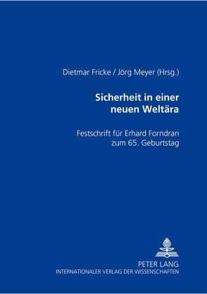 Sicherheit in einer neuen Weltära von Fricke,  Dietmar, Meyer,  Joerg