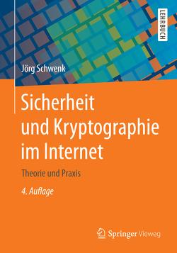 Sicherheit und Kryptographie im Internet von Schwenk,  Jörg