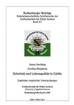 Sicherheit und Lebensqualität in Görlitz von Burgheim,  Joachim, Sterbling,  Anton