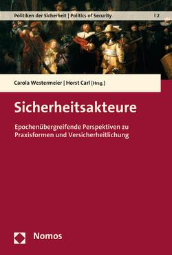 Sicherheitsakteure von Carl,  Horst, Westermeier,  Carola
