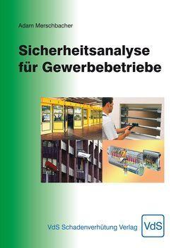 Sicherheitsanalyse für Gewerbebetriebe von Merschbacher,  Adam