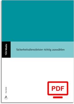 Sicherheitsdienstleister richtig auswählen (E-Book,PDF) von Jakob,  Paul