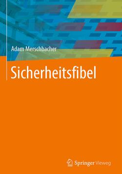 Sicherheitsfibel von Merschbacher,  Adam
