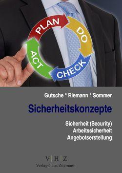 Sicherheitskonzepte von Gutsche,  Harald, Hohl,  Helmut, Riemann,  Jens, Sommer,  Sandra