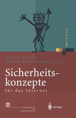 Sicherheitskonzepte für das Internet von Müller,  Günter, Reichenbach,  Martin
