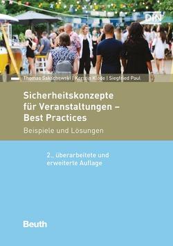 Sicherheitskonzepte für Veranstaltungen – Best Practices – Buch mit E-Book von Klode,  Kerstin, Paul,  Siegfried, Sakschewski,  Thomas