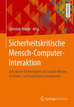 Sicherheitskritische Mensch-Computer-Interaktion von Reuter,  Christian