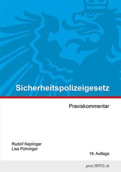 Sicherheitspolizeigesetz von Keplinger,  Rudolf, Pühringer,  Lisa
