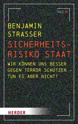 Sicherheitsrisiko Staat von Straßer,  Benjamin