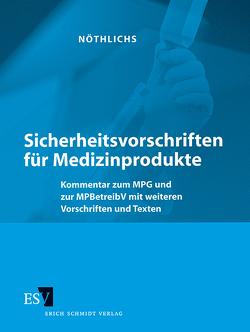Sicherheitsvorschriften für Medizinprodukte – Einzelbezug von Kage,  Uwe, Nöthlichs,  Matthias