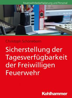 Sicherstellung der Tagesverfügbarkeit der Freiwilligen Feuerwehr von Schöneborn,  Christoph