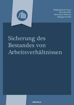 Sicherung des Bestandes von Arbeitsverhältnissen von Bachhofer,  Klaus, Kozak,  Wolfgang, Nazari-Montazer,  Maria, Panhölzl,  Wolfgang