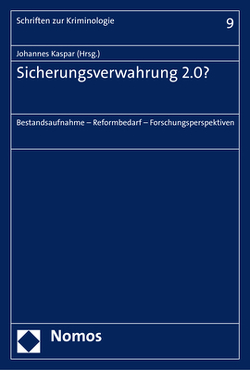 Sicherungsverwahrung 2.0? von Kaspar,  Johannes