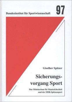 Sicherungsvorgang Sport von Spitzer,  Giselher