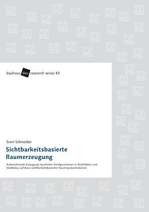 Sichtbarkeitsbasierte Raumerzeugung von Schneider,  Sven