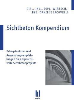 Sichtbeton Kompendium von Iacovelli,  Daniele