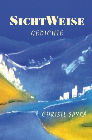 SichtWeise von Spyra, Christl