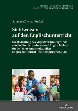 Sichtweisen auf den Englischunterricht von Djemai-Runkel,  Soumaya