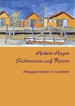 Sichtweisen auf Reisen von Hagen,  Herbert