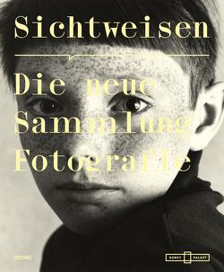 Sichtweisen. Die neue Sammlung Fotografie von Conze,  Linda, Frecot,  Janos, Weski,  Thomas