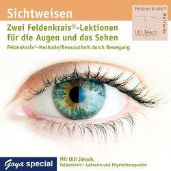 Sichtweisen. Zwei Feldenkrais Lektionen für die Augen und das Sehen von Jaksch,  Ulli