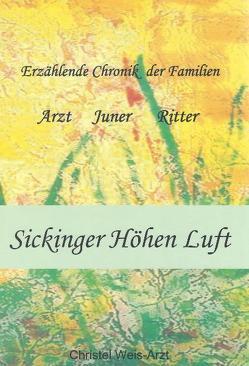 Sickinger Höhen Luft von Weis-Arzt,  Christel