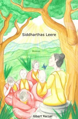 Siddharthas Leere von Karsai,  Albert
