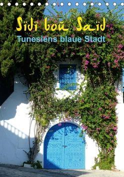 Sidi bou Saïd – Die blaue Stadt Tunesiens (Tischkalender 2018 DIN A5 hoch) von GbR,  Kunstmotivation, Wilson,  Cristina