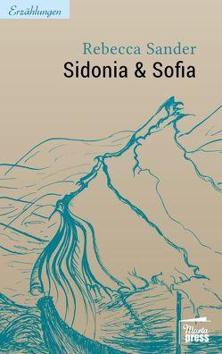 Sidonia & Sofia von Sander,  Rebecca