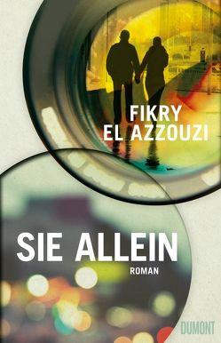 Sie allein von Braun,  Ilja, El Azzouzi,  Fikry