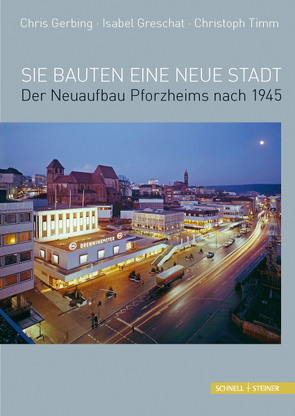 Sie bauten eine neue Stadt von diverse,  diverse, Gerbing,  Chris, Greschat,  Isabel, Timm,  Christoph