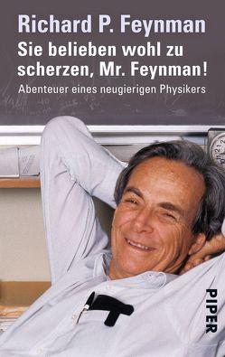 Sie belieben wohl zu scherzen, Mr. Feynman! von Feynman,  Richard P., Fritzsch,  Harald, Hutchings,  Edward, Leighton,  Ralph, Metzger,  Hans-Joachim
