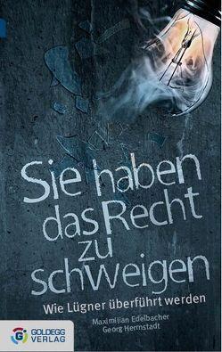 Sie haben das Recht zu schweigen – Taschenbuchausgabe von Edelbacher,  Max, Herrnstadt,  Georg