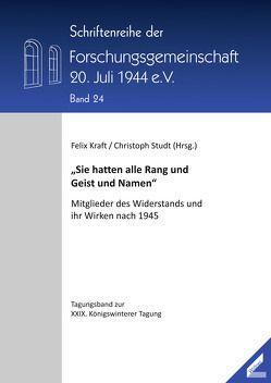 """""""Sie hatten alle Rang und Geist und Namen"""" von Kraft,  Felix, Studt,  Christoph"""