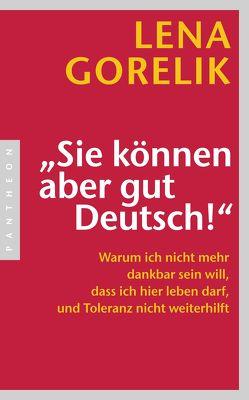 """""""Sie können aber gut Deutsch!"""" von Gorelik,  Lena"""