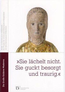 """""""Sie lächelt nicht. Sie guckt besorgt und traurig."""" von Höhl,  Claudia, Uhlig,  Bettina"""