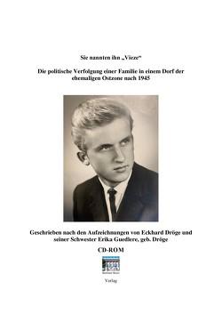 """Sie nannten ihn """"Vieze"""" von Dröge,  Eckhard, Guedlere,  Erika, Löffler,  Anneliese, Tolzien,  Eike"""